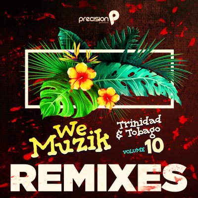 Precision We Muzik 10 Remixes FAW